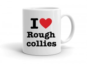 """I love Rough collies"" mug"