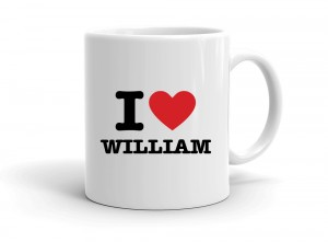 """I love WILLIAM"" mug"