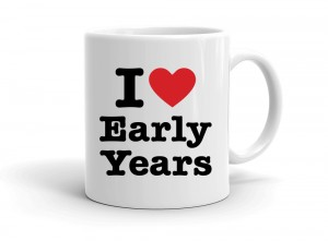 """I love Early Years"" mug"