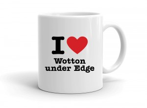 """I love Wotton under Edge"" mug"