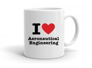 """I love Aeronautical Engineering"" mug"