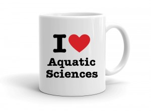 """I love Aquatic Sciences"" mug"