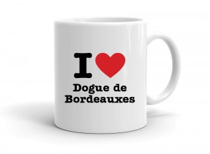 """I love Dogue de Bordeauxes"" mug"