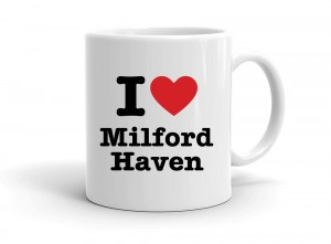 """I love Milford Haven"" mug"