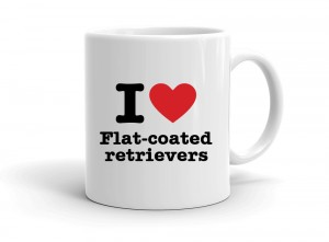 """I love Flat-coated retrievers"" mug"