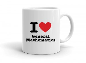 """I love General Mathematics"" mug"