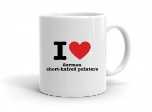 """I love German short-haired pointers"" mug"