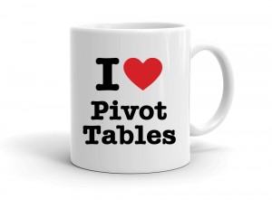 """I love Pivot Tables"" mug"