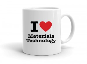 """I love Materials Technology"" mug"