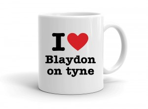 """I love Blaydon on tyne"" mug"
