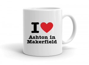 """I love Ashton in Makerfield"" mug"
