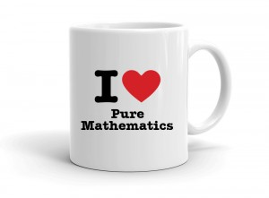 """I love Pure Mathematics"" mug"