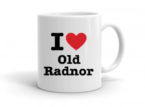 """I love Old Radnor"" mug"