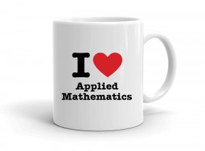 """I love Applied Mathematics"" mug"