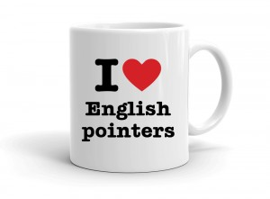 """I love English pointers"" mug"